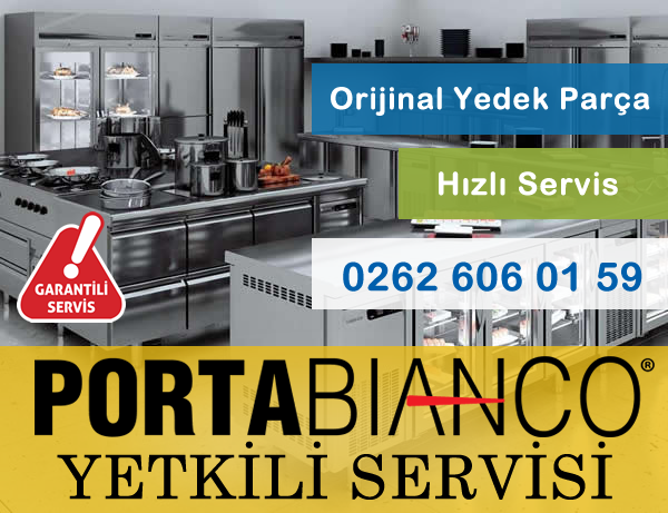 Portabianco Başiskele Yetkili Servisi - (0262) 606 01 59